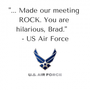 A Testimonial by US Air Force for Brad Montgomery, a motivational speaker